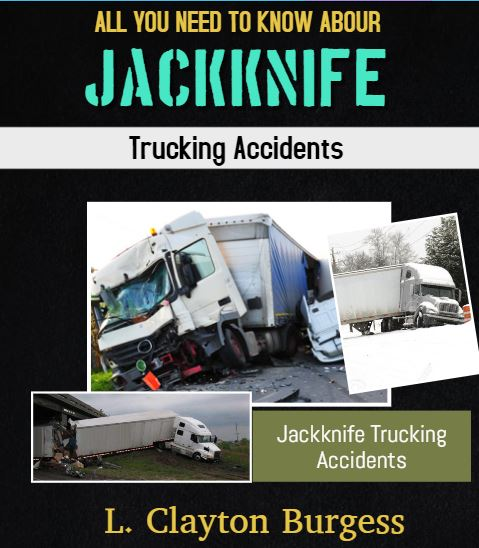 All You Need to Know About Jackknife Trucking Accidents