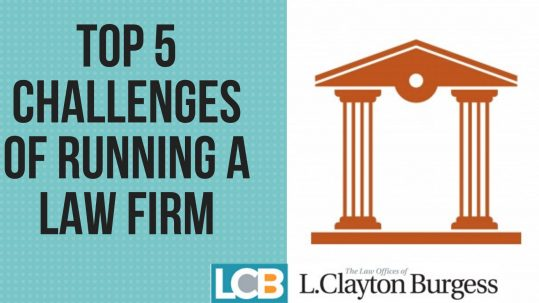 Top 5 Challenges of Running a Law Firm