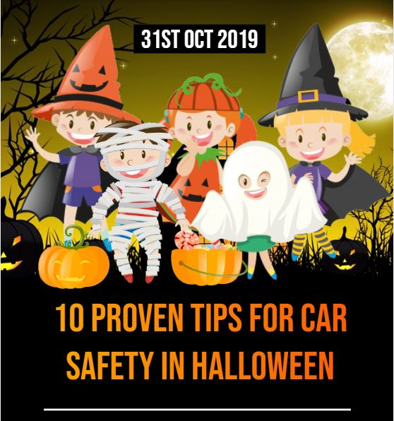 10 Proven Tips for Car Safety in Halloween