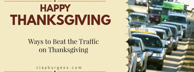 Ways to Beat the Traffic on Thanksgiving